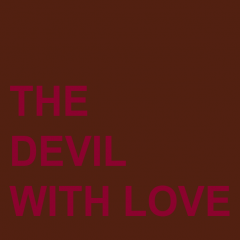 The Devil with Love