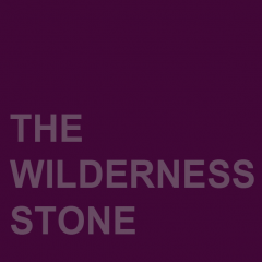 The Wilderness Stone