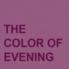 The Color of Evening