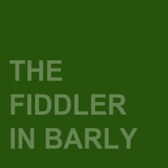 The Fiddler in Barly