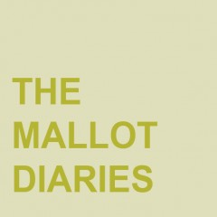 The Mallot Diaries